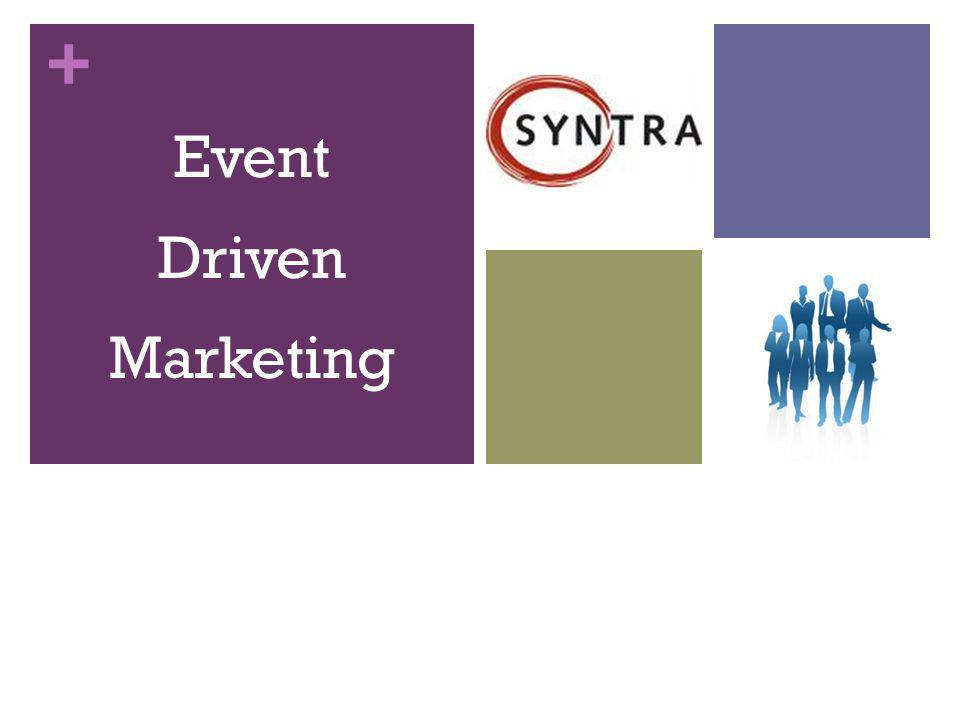 + Event Driven Marketing