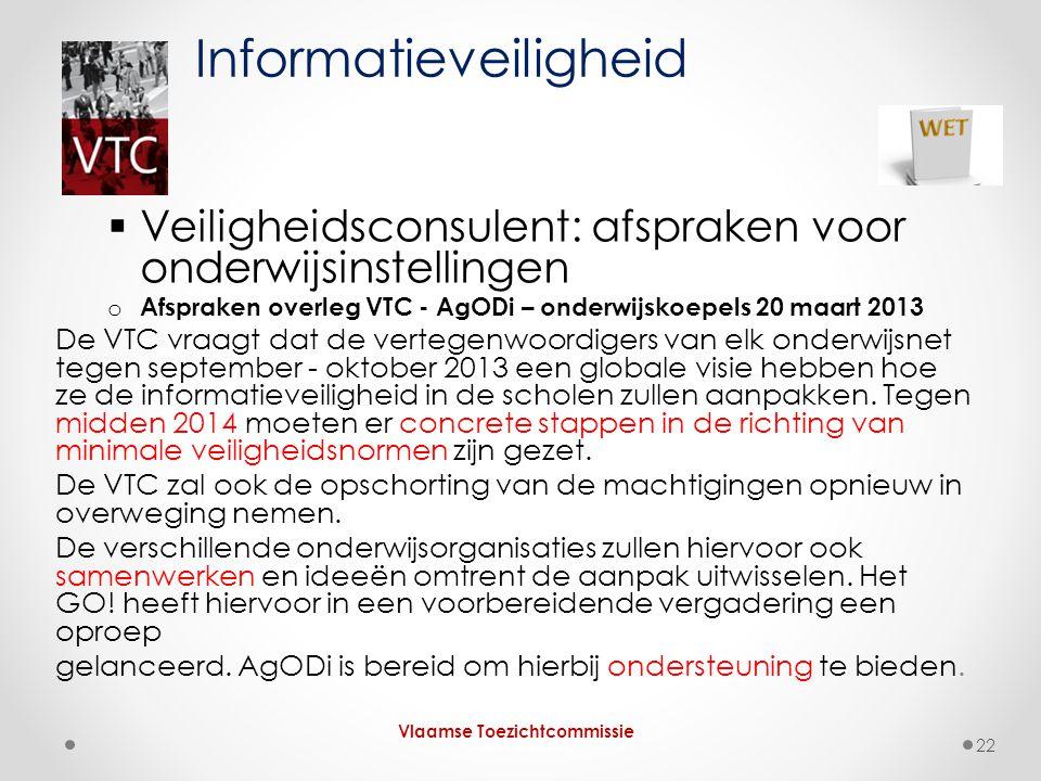  Veiligheidsconsulent: afspraken voor onderwijsinstellingen o Afspraken overleg VTC - AgODi – onderwijskoepels 20 maart 2013 De VTC vraagt dat de ver