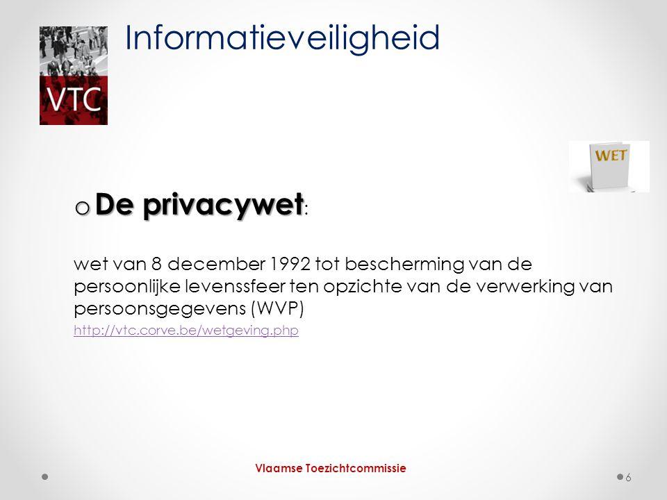 o De privacywet o De privacywet : wet van 8 december 1992 tot bescherming van de persoonlijke levenssfeer ten opzichte van de verwerking van persoonsg