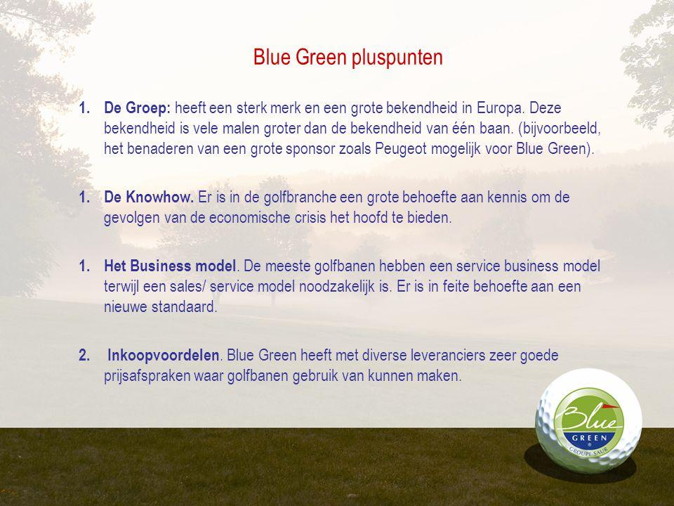 Regionale, Nationale en internationale marketing campagnes Loyaliteitsprogramma voor leden BOOK & GOLF reserveringssysteem Golf academy formule als generator van nieuwe golfspelers Opleidingsmodel 'Blue Green University' (met uniek e-learning systeem).