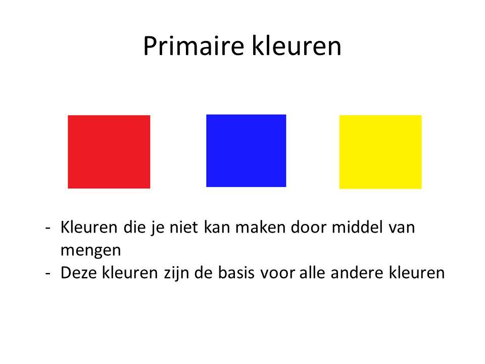 Secundaire kleuren Secundaire kleuren Secundaire kleuren worden ook wel de mengkleuren genoemd, omdat ze ontstaan door het mengen van de primaire kleuren.