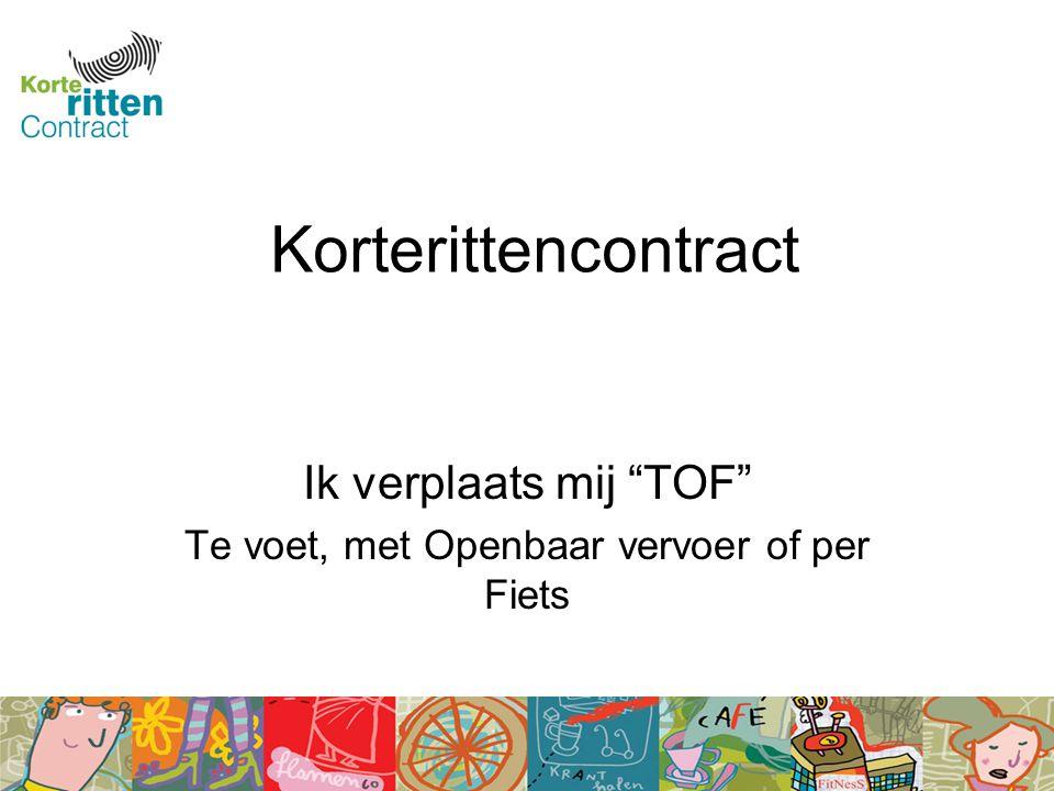 Korterittencontract Ik verplaats mij TOF Te voet, met Openbaar vervoer of per Fiets
