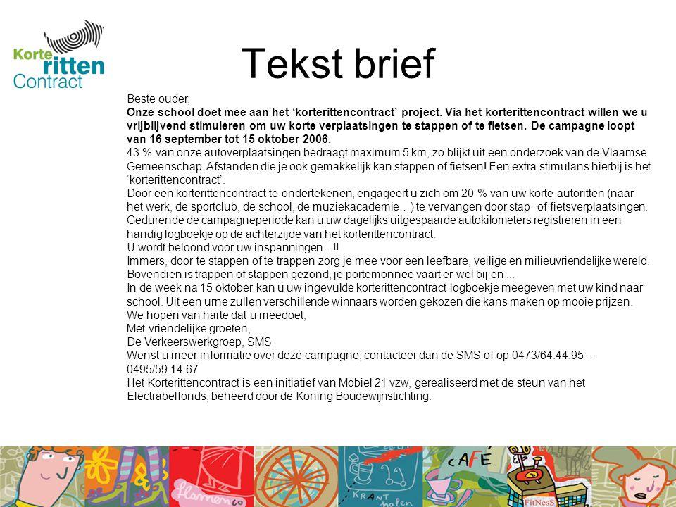 Tekst brief Beste ouder, Onze school doet mee aan het 'korterittencontract' project.