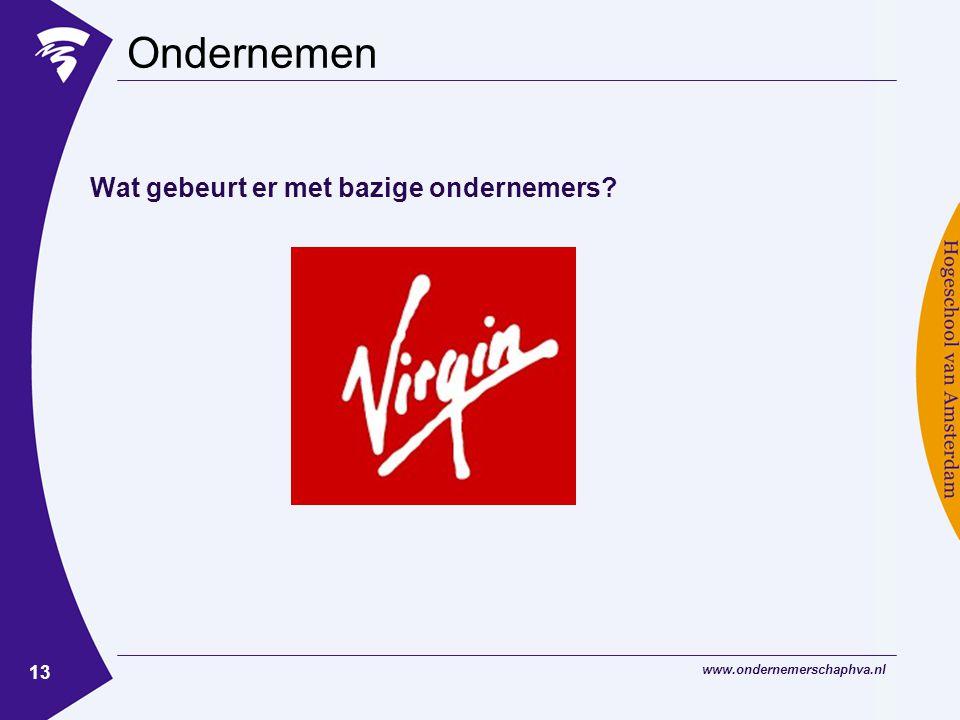 www.ondernemerschaphva.nl 13 Ondernemen Wat gebeurt er met bazige ondernemers?