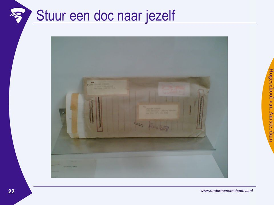 www.ondernemerschaphva.nl 22 Stuur een doc naar jezelf