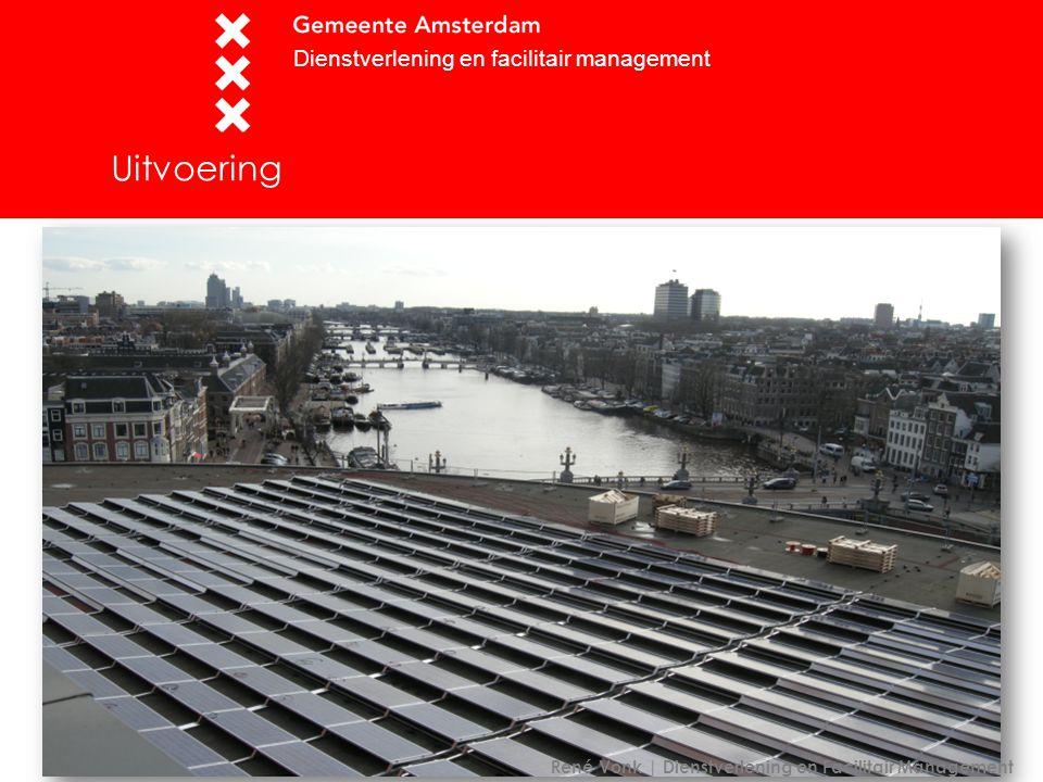 Uitvoering Dienstverlening en facilitair management René Vonk | Dienstverlening en Facilitair Management
