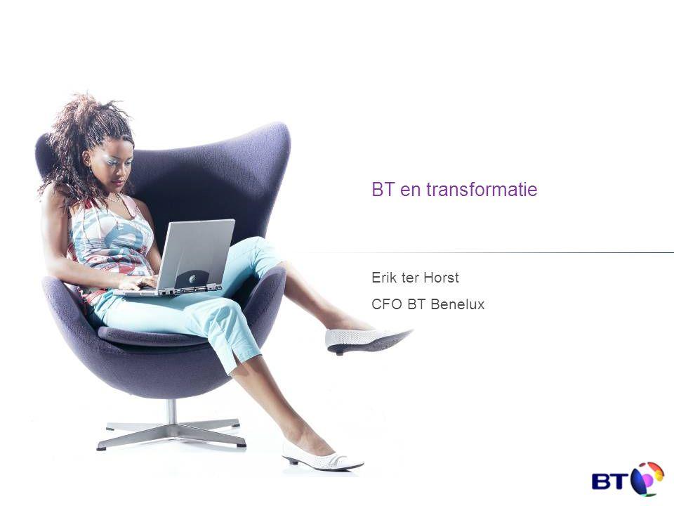 BT en transformatie Erik ter Horst CFO BT Benelux