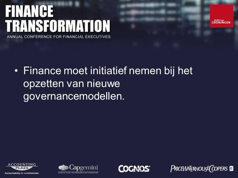 Finance moet initiatief nemen bij het opzetten van nieuwe governancemodellen.