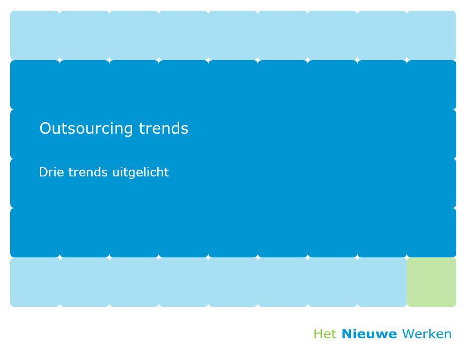 Outsourcing trends Drie trends uitgelicht
