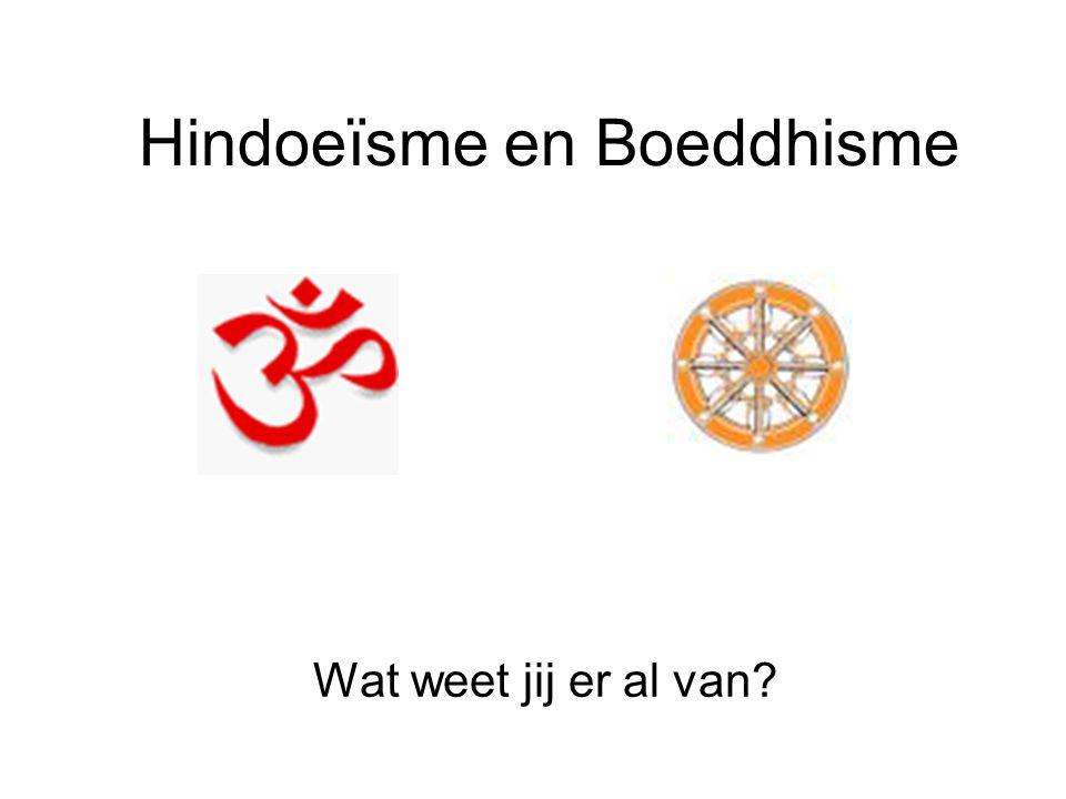Hindoeïsme Al 5000 jaar geleden waren er mensen die in het Hindoe-geloof geloofden.
