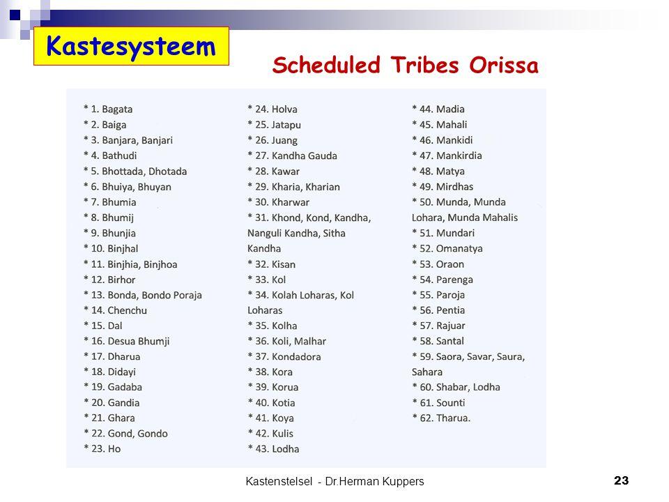 Kastenstelsel - Dr.Herman Kuppers 23 Kastesysteem Scheduled Tribes Orissa