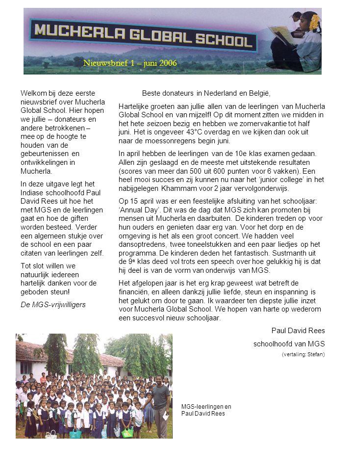 Welkom bij deze eerste nieuwsbrief over Mucherla Global School.