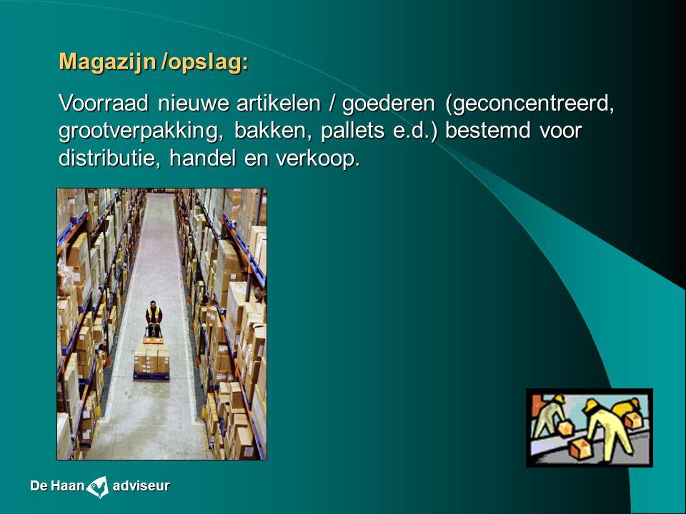 Magazijn /opslag: Voorraad nieuwe artikelen / goederen (geconcentreerd, grootverpakking, bakken, pallets e.d.) bestemd voor distributie, handel en ver