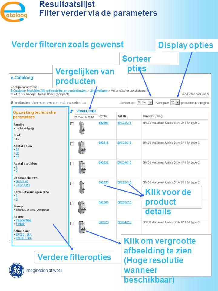 needed. Verder filteren zoals gewenst Sorteer opties Display opties Verdere filteropties Klik om vergrootte afbeelding te zien (Hoge resolutie wanneer