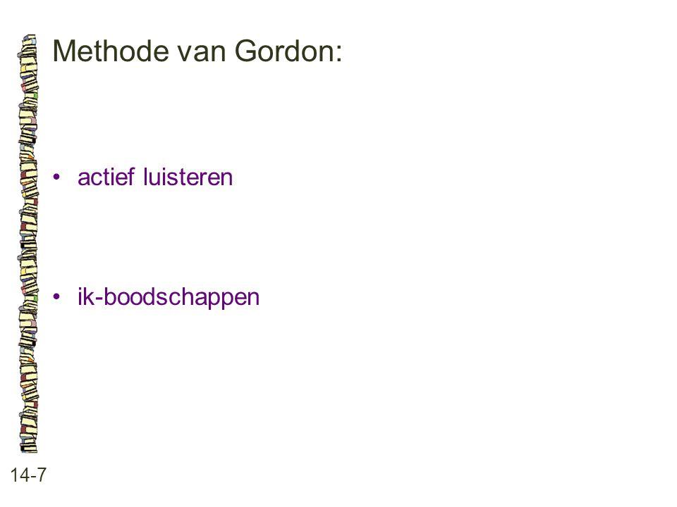 Methode van Gordon: 14-7 actief luisteren ik-boodschappen