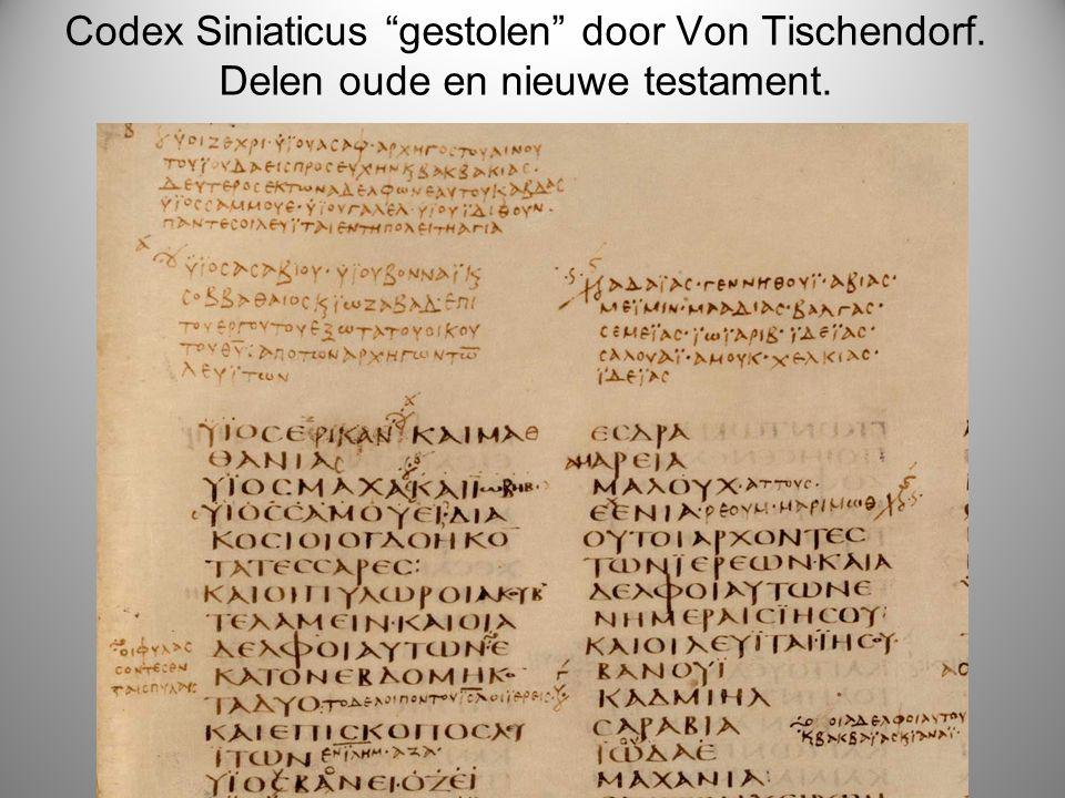 """Codex Siniaticus """"gestolen"""" door Von Tischendorf. Delen oude en nieuwe testament."""