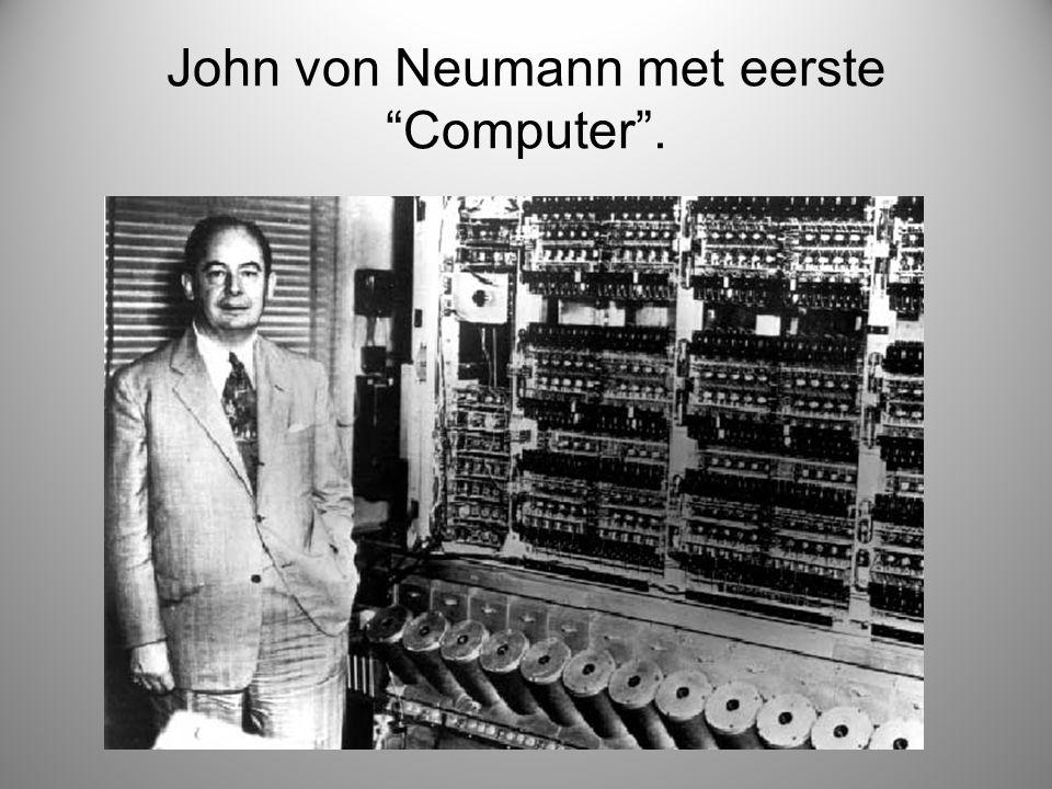 "John von Neumann met eerste ""Computer""."