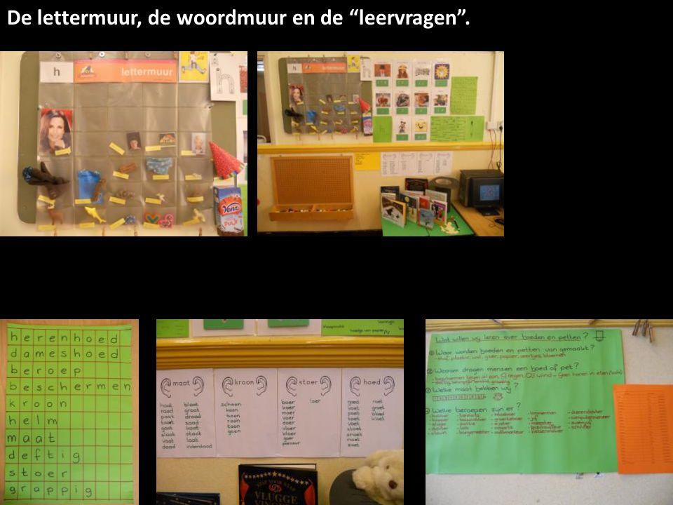 De lettermuur, de woordmuur en de leervragen .