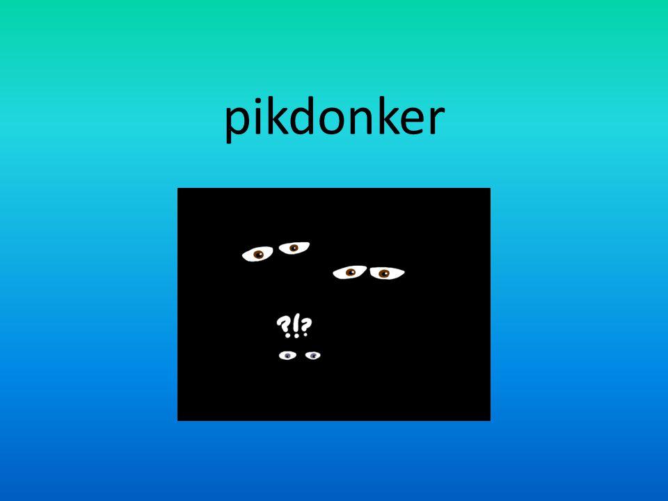 pikdonker