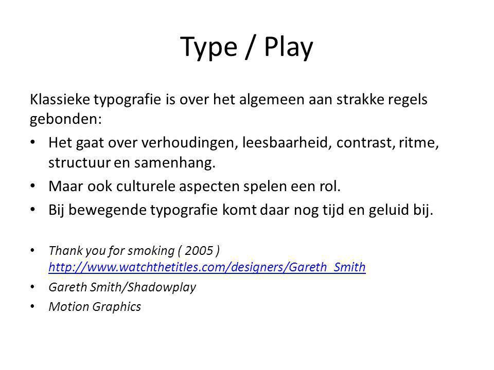 Type / Play Klassieke typografie is over het algemeen aan strakke regels gebonden: Het gaat over verhoudingen, leesbaarheid, contrast, ritme, structuur en samenhang.