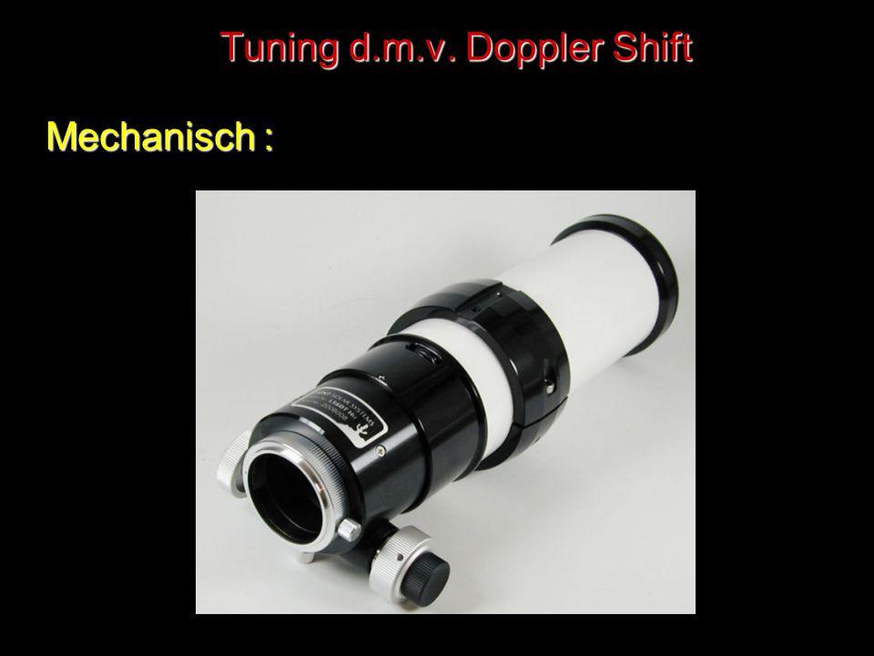 Tuning d.m.v. Doppler Shift Mechanisch :