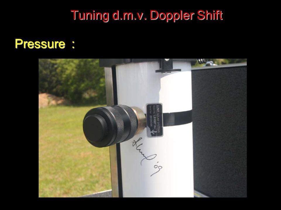 Tuning d.m.v. Doppler Shift Pressure :