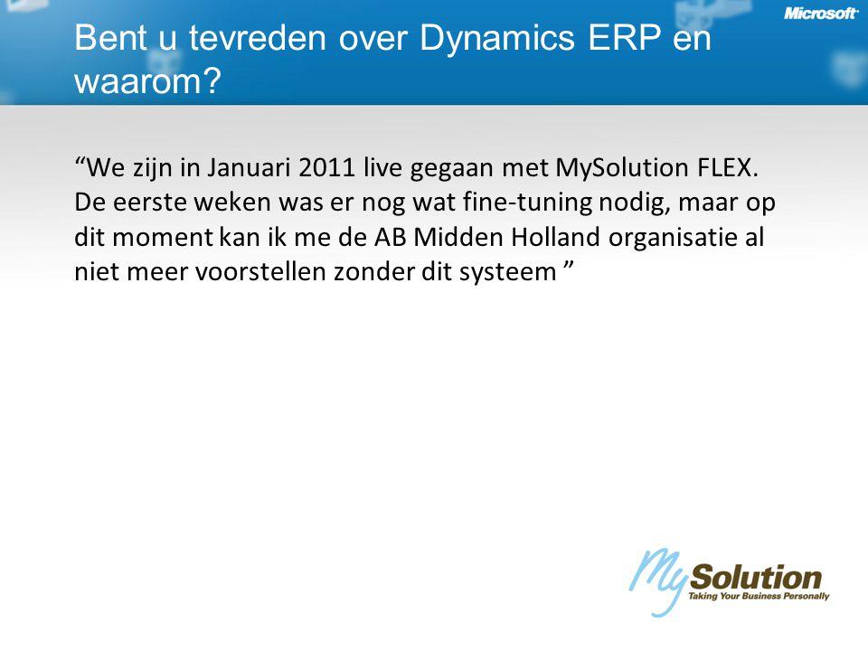 We zijn in Januari 2011 live gegaan met MySolution FLEX.