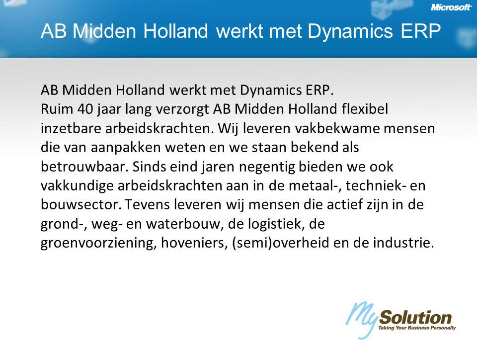AB Midden Holland werkt met Dynamics ERP AB Midden Holland werkt met Dynamics ERP.