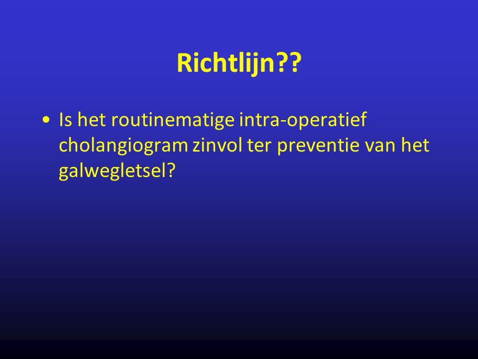 Richtlijn?? Is het routinematige intra-operatief cholangiogram zinvol ter preventie van het galwegletsel?
