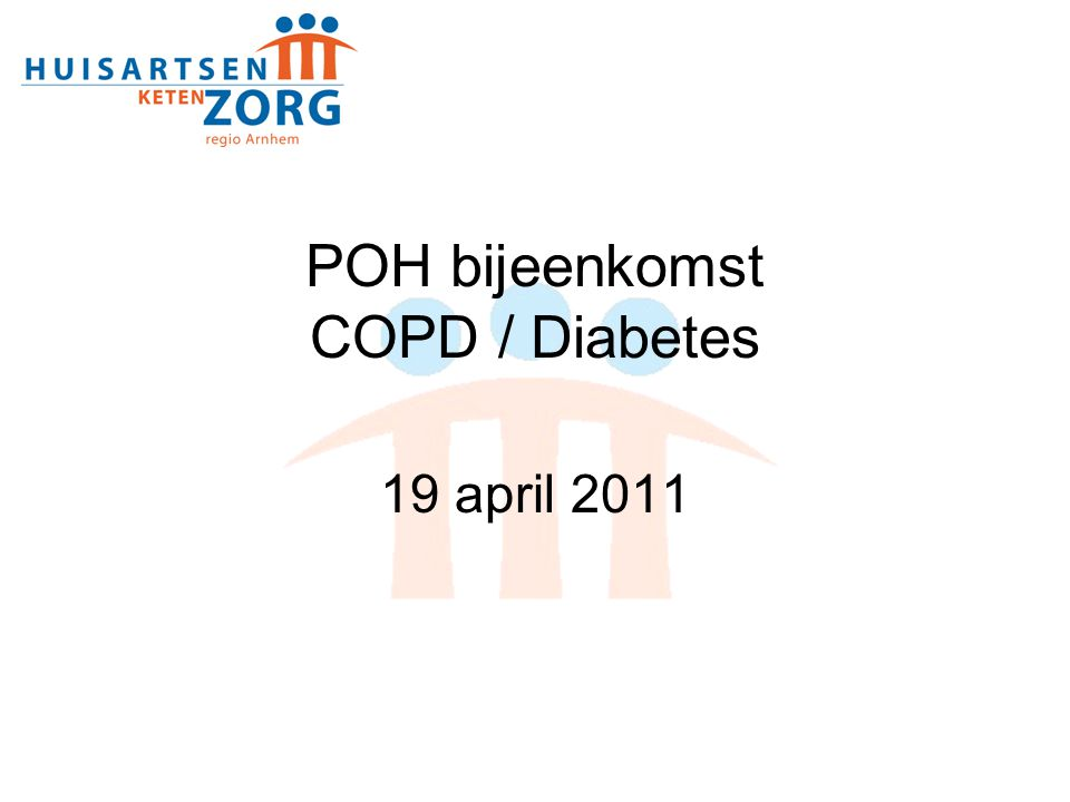 POH bijeenkomst COPD / Diabetes 19 april 2011