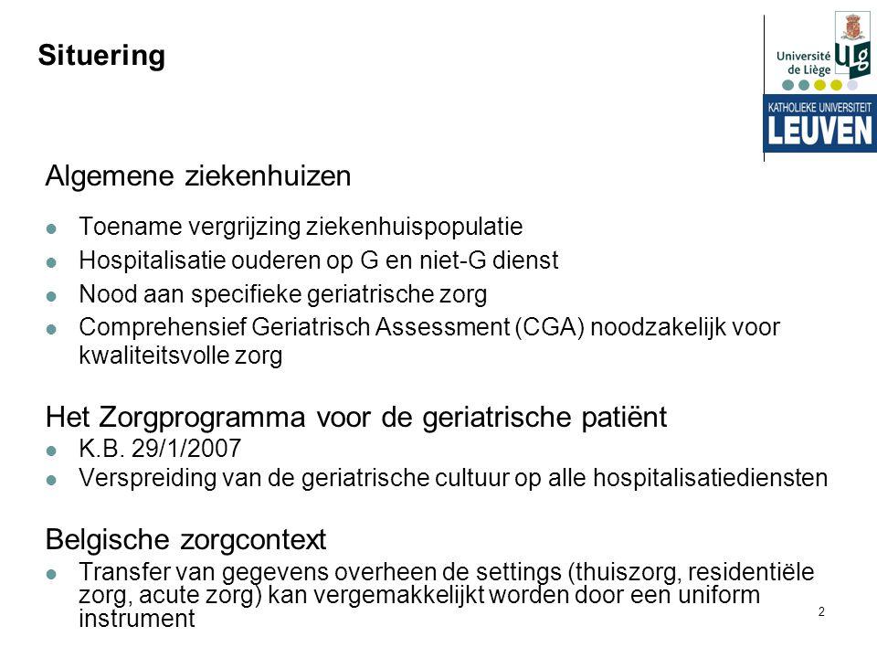 2 Situering Algemene ziekenhuizen Toename vergrijzing ziekenhuispopulatie Hospitalisatie ouderen op G en niet-G dienst Nood aan specifieke geriatrisch