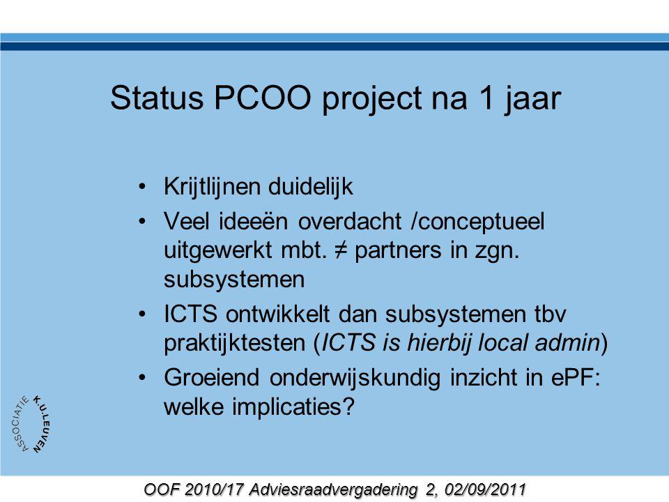 OOF 2010/17 Adviesraadvergadering 2, 02/09/2011 Toledo/Toledo+/Outcomes <> Concepten ???? ICTS