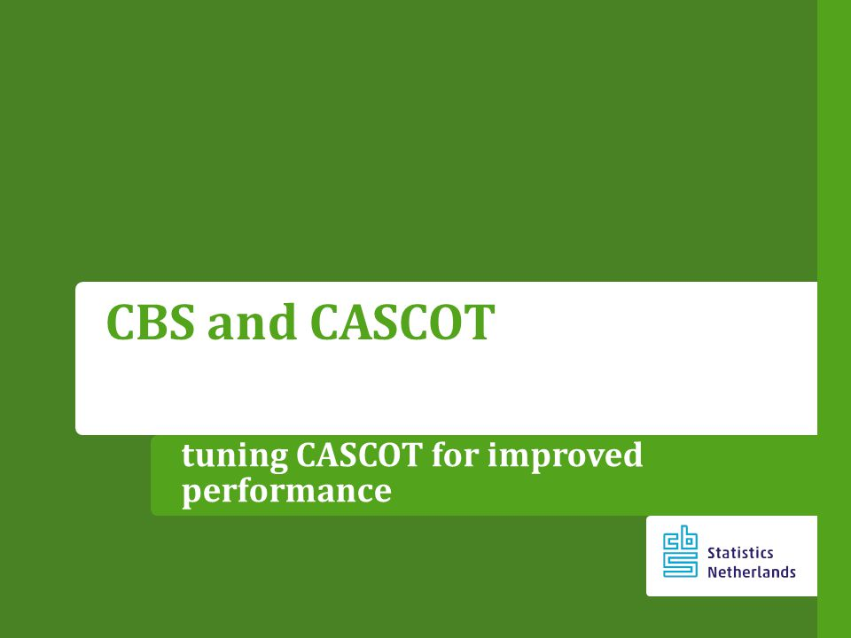 tuning CASCOT for improved performance CBS and CASCOT