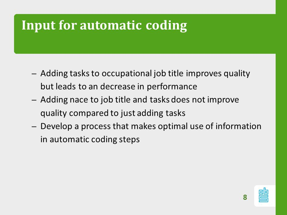 Input for automatic coding – Adding tasks to occupational job title improves quality but leads to an decrease in performance – Adding nace to job titl