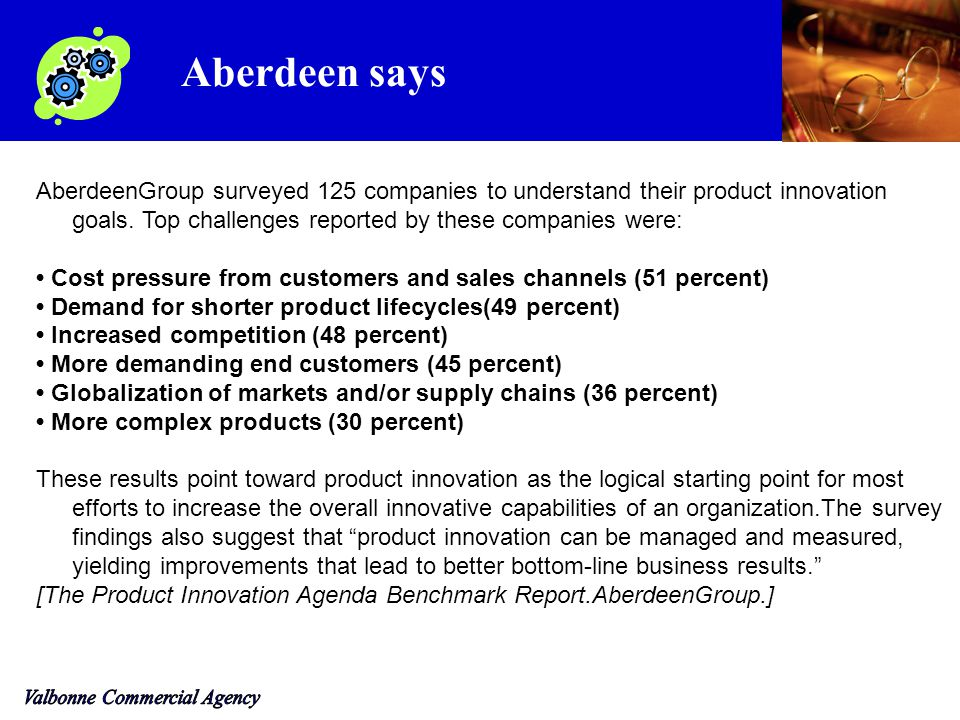 AberdeenGroup surveyed 125 companies to understand their product innovation goals.
