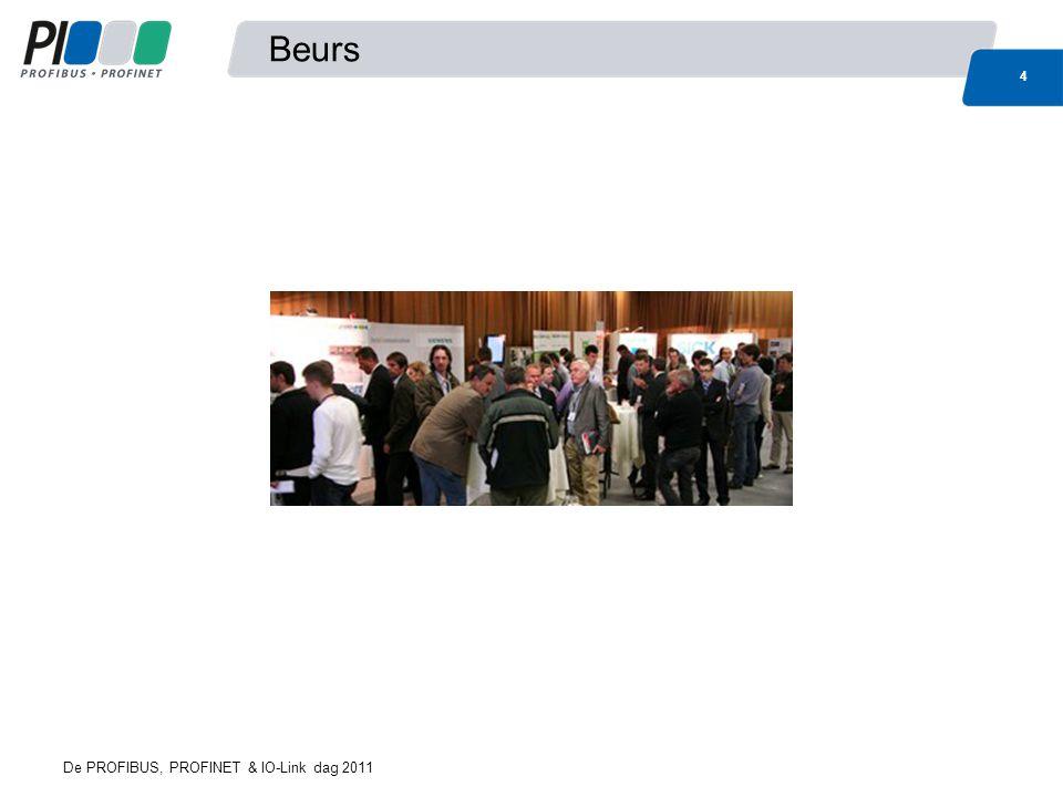 PI Belgium Voorheen PROFIBUS & PROFINET Belgium Nu PI Belgium – PROFIBUS, PROFINET & IO-Link 5 De PROFIBUS, PROFINET & IO-Link dag 2011