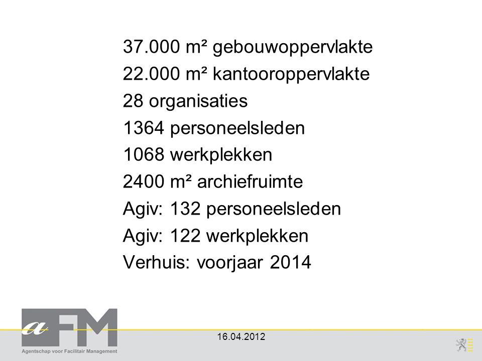 16.04.2012 37.000 m² gebouwoppervlakte 22.000 m² kantooroppervlakte 28 organisaties 1364 personeelsleden 1068 werkplekken 2400 m² archiefruimte Agiv: