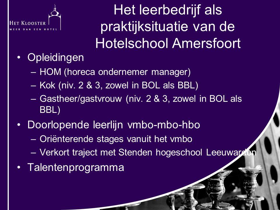 Opleidingen –HOM (horeca ondernemer manager) –Kok (niv.