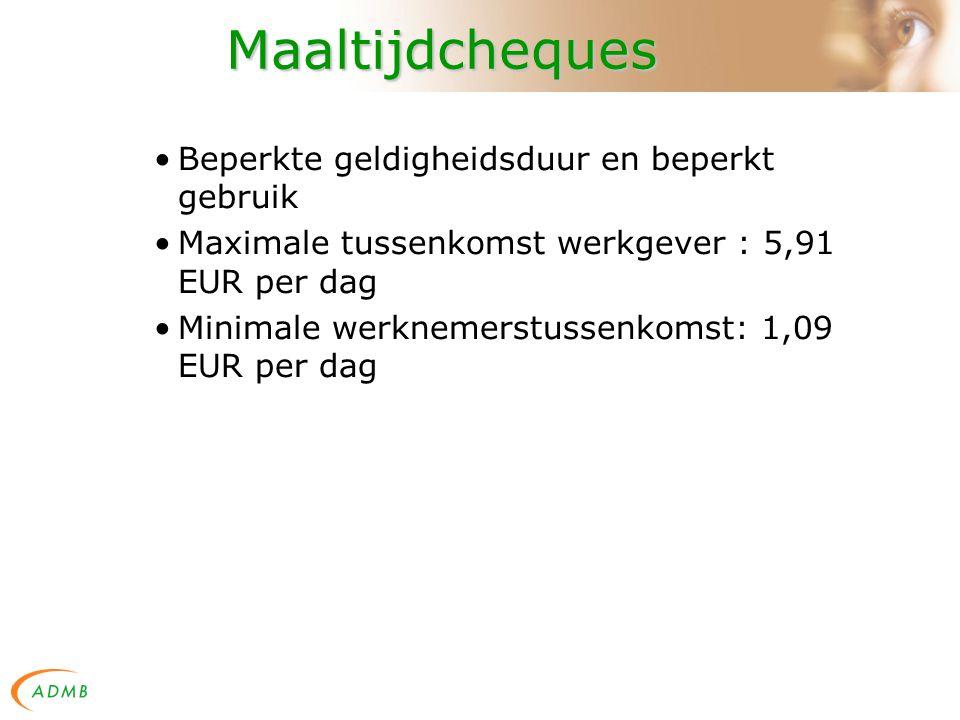 Maaltijdcheques Beperkte geldigheidsduur en beperkt gebruik Maximale tussenkomst werkgever : 5,91 EUR per dag Minimale werknemerstussenkomst: 1,09 EUR per dag
