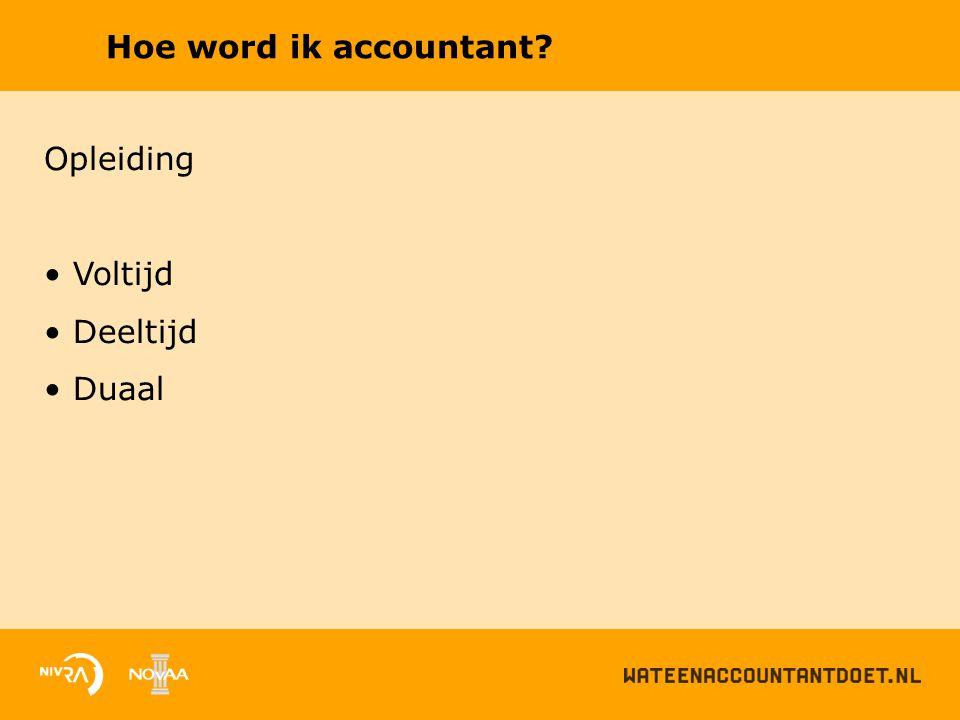 Hoe word ik accountant? Opleiding Voltijd Deeltijd Duaal