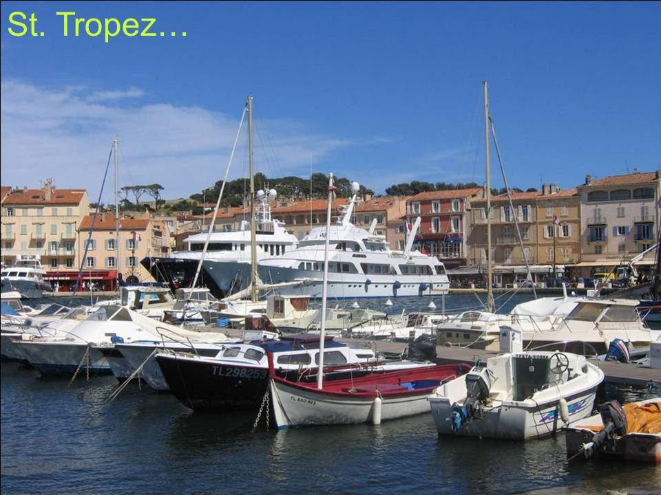 St. Tropez…