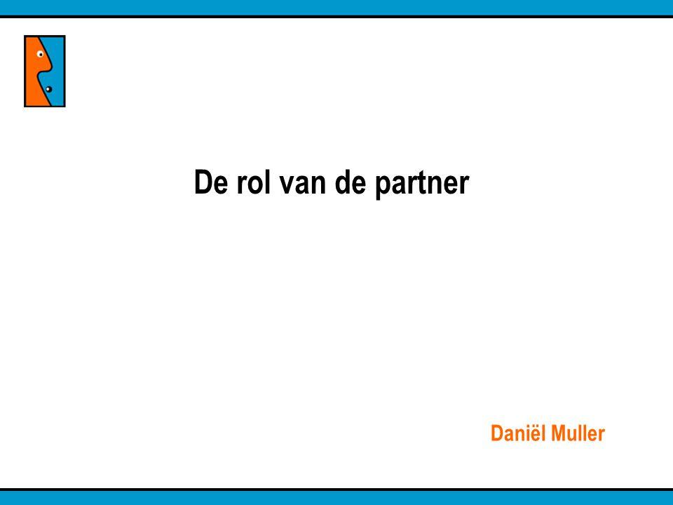 De rol van de partner Daniël Muller