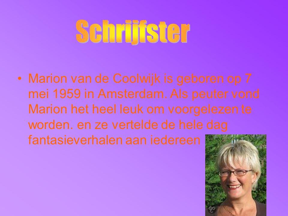 Marion van de Coolwijk is geboren op 7 mei 1959 in Amsterdam. Als peuter vond Marion het heel leuk om voorgelezen te worden. en ze vertelde de hele da