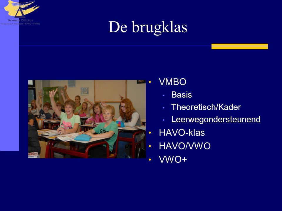De brugklas VMBO Basis Theoretisch/Kader Leerwegondersteunend HAVO-klas HAVO/VWO VWO+