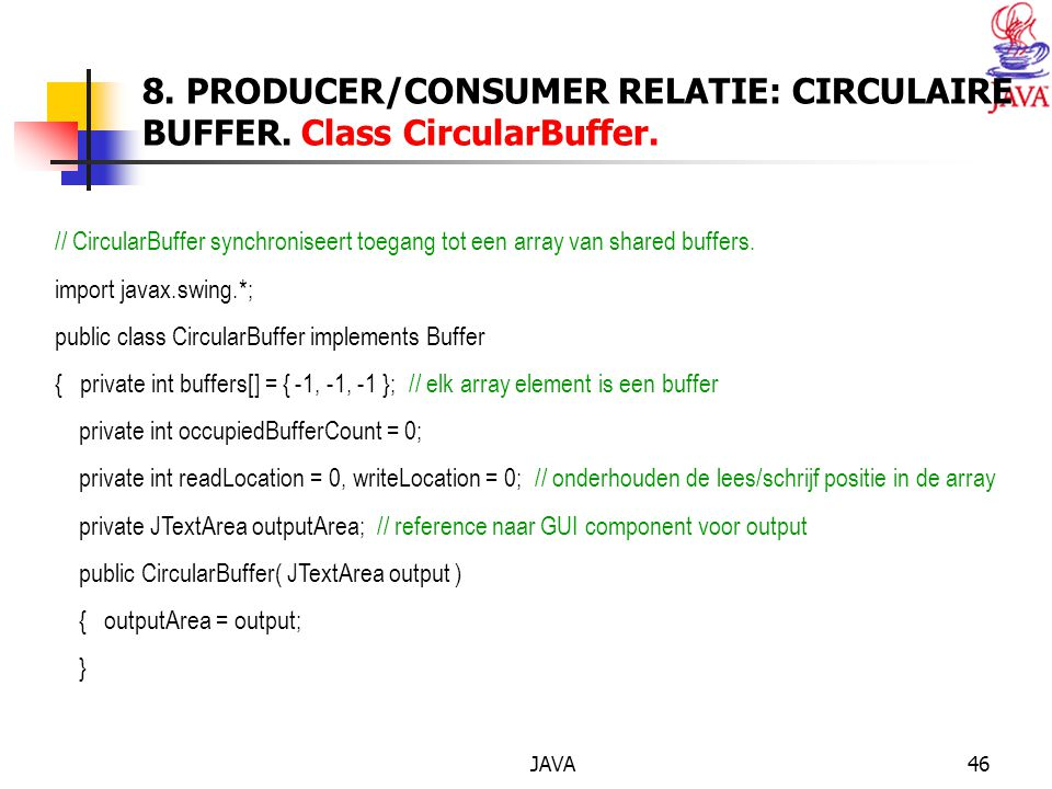 JAVA46 8. PRODUCER/CONSUMER RELATIE: CIRCULAIRE BUFFER.