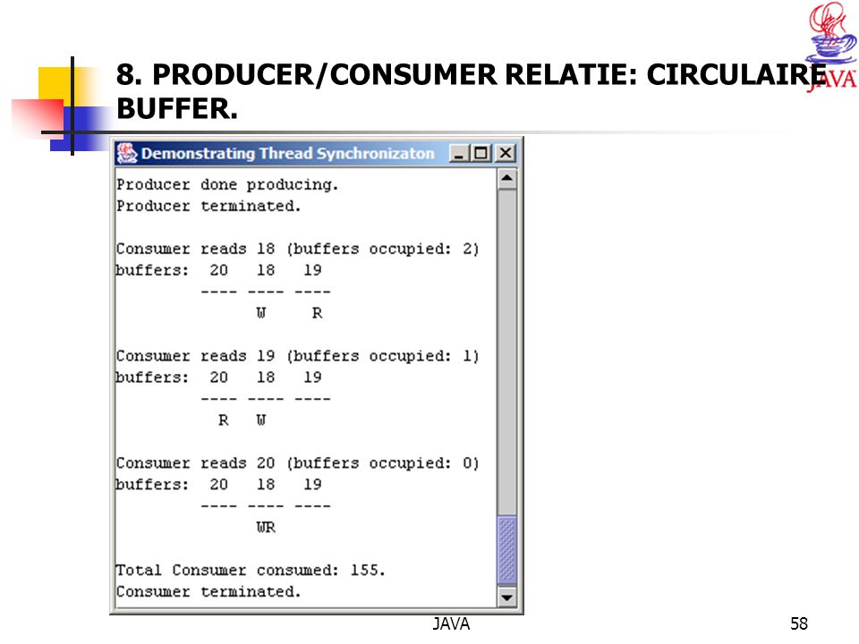 JAVA58 8. PRODUCER/CONSUMER RELATIE: CIRCULAIRE BUFFER.