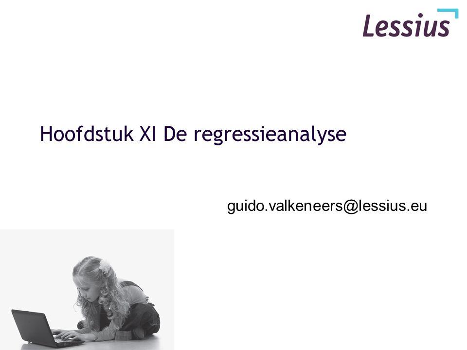 Hoofdstuk XI De regressieanalyse guido.valkeneers@lessius.eu