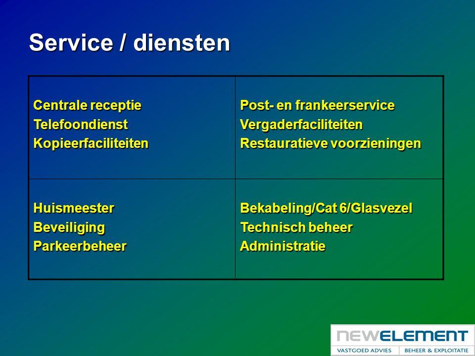 Service / diensten Centrale receptie TelefoondienstKopieerfaciliteiten Post- en frankeerservice Vergaderfaciliteiten Restauratieve voorzieningen Huism