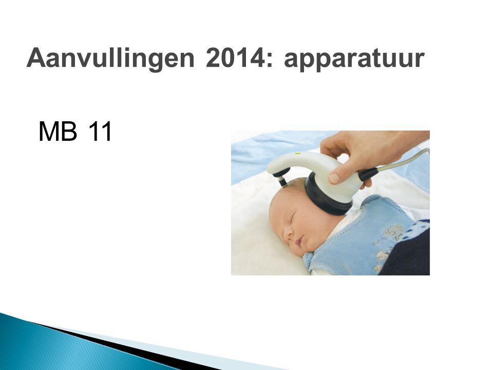 Aanvullingen 2014: apparatuur MB 11
