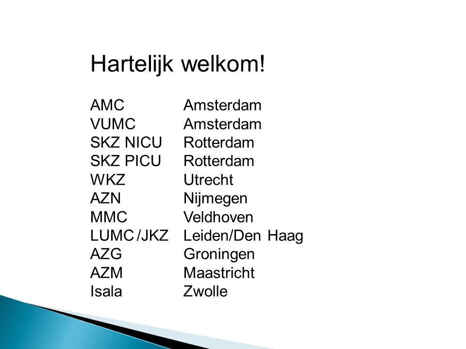 Langdurige inzet en betrokkenheid Voortrekkersfunctie 2010 Anjo de Beus WKZ 2011 Corrie Deiman Zwolle 2012: Margriet Bronkhorst AMC 2013: Jose Beerts 2014 ?